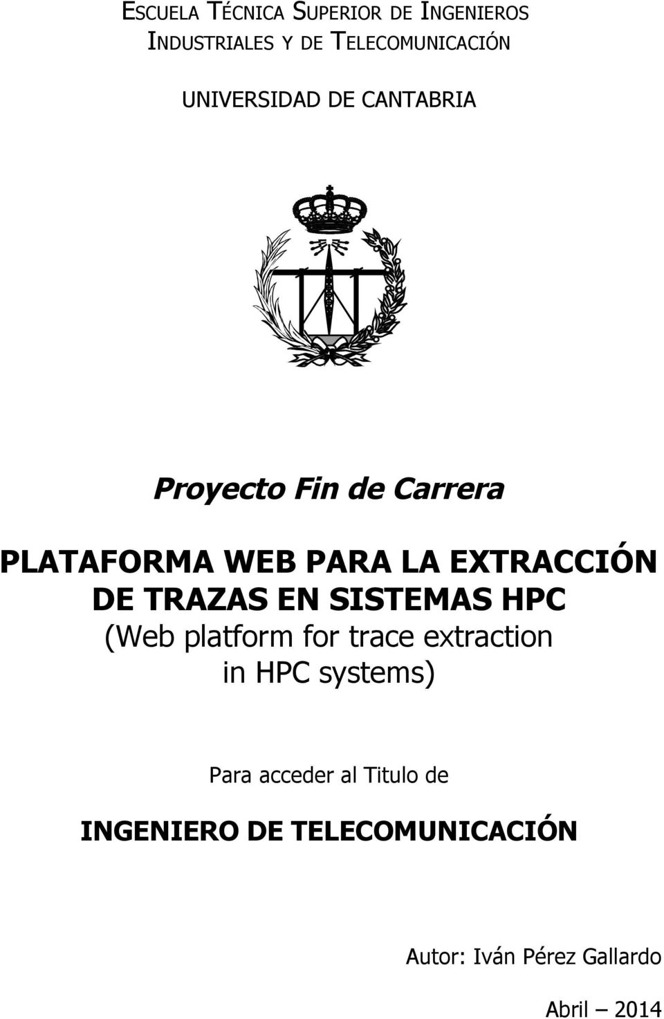 EXTRACCIÓN DE TRAZAS EN SISTEMAS HPC (Web platform for trace extraction in HPC