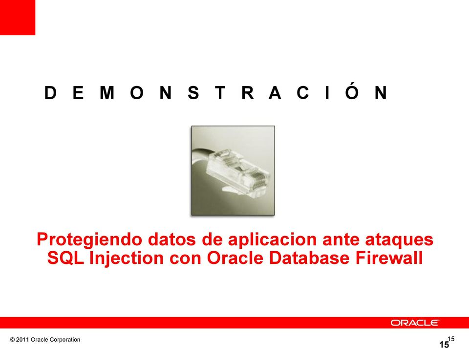ante ataques SQL Injection con