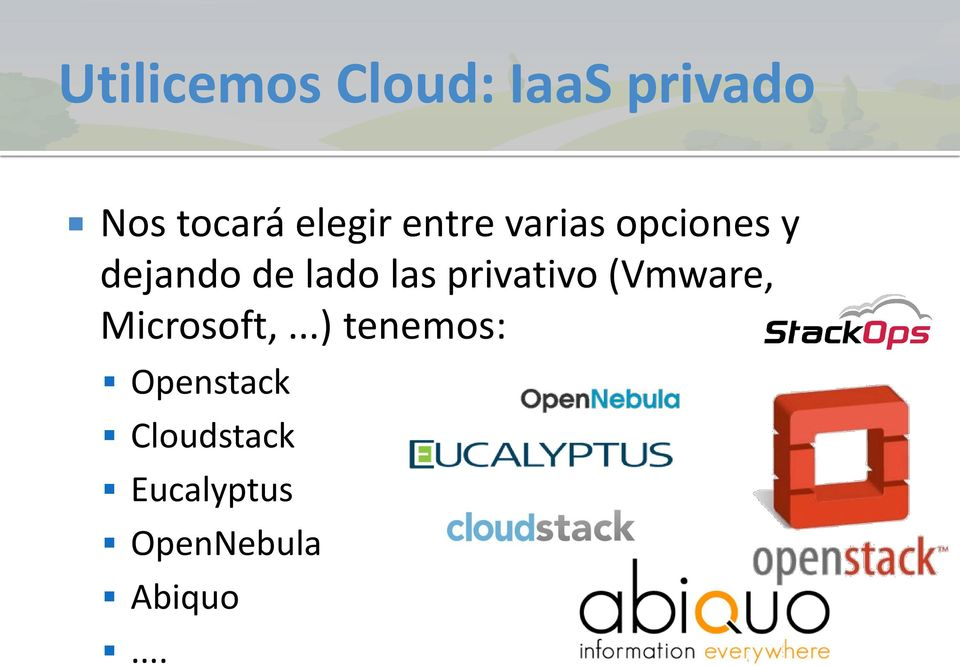 las privativo (Vmware, Microsoft,.