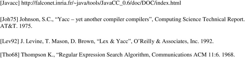 , Yacc yet another compiler compilers, Computing Science Technical Report. AT&T. 1975.