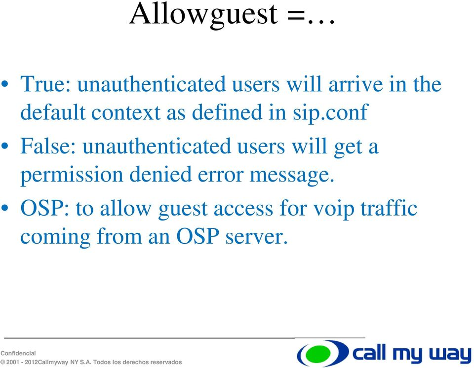 conf False: unauthenticated users will get a permission