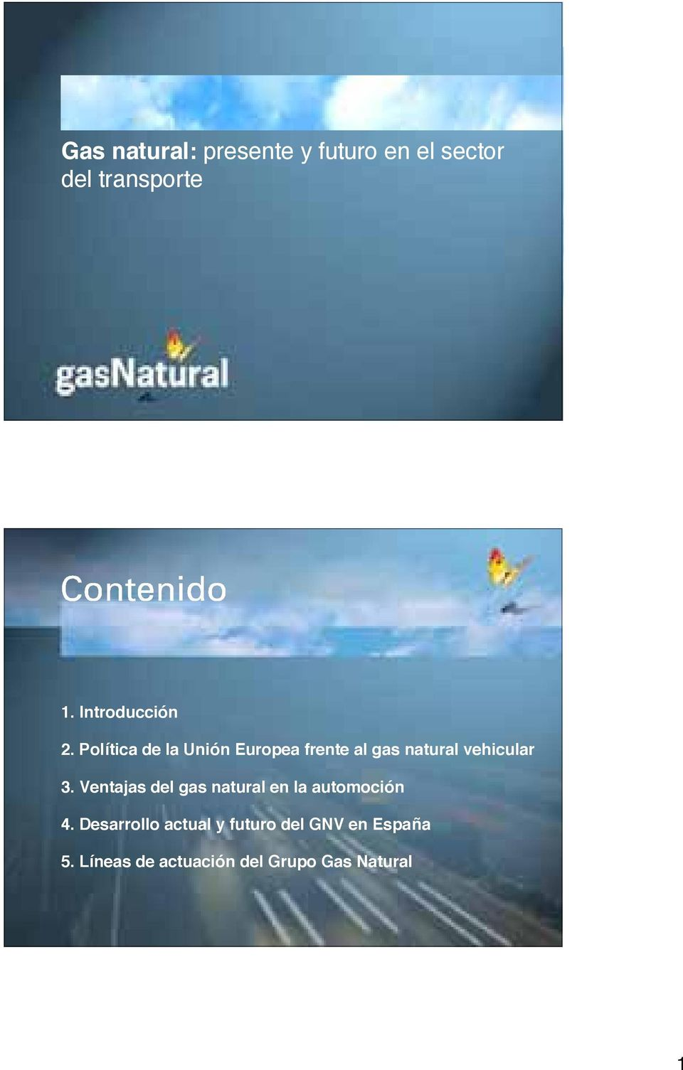 Política de la Unión Europea frente al gas natural vehicular 3.