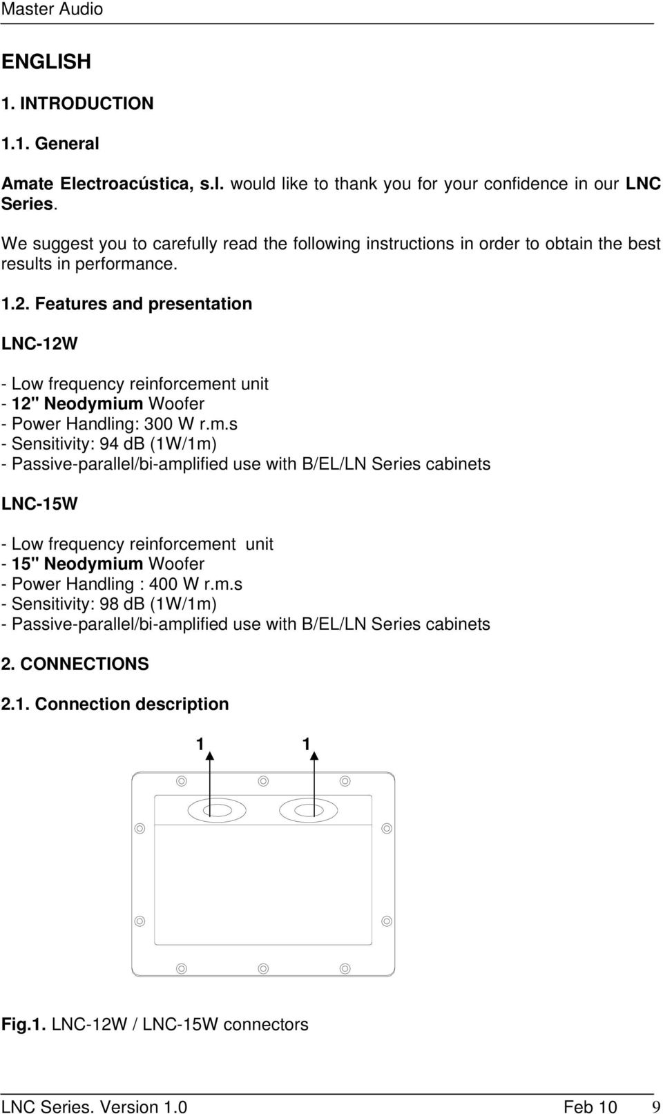 Features and presentation LNC-12W - Low frequency reinforceme
