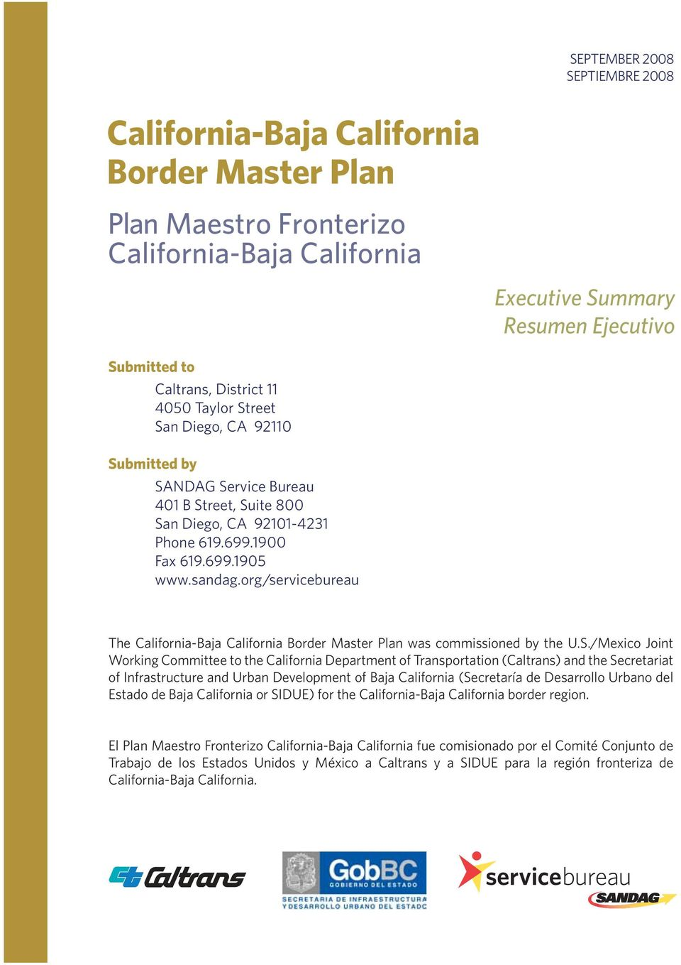 org/servicebureau The California-Baja California Border Master Plan was commissioned by the U.S.