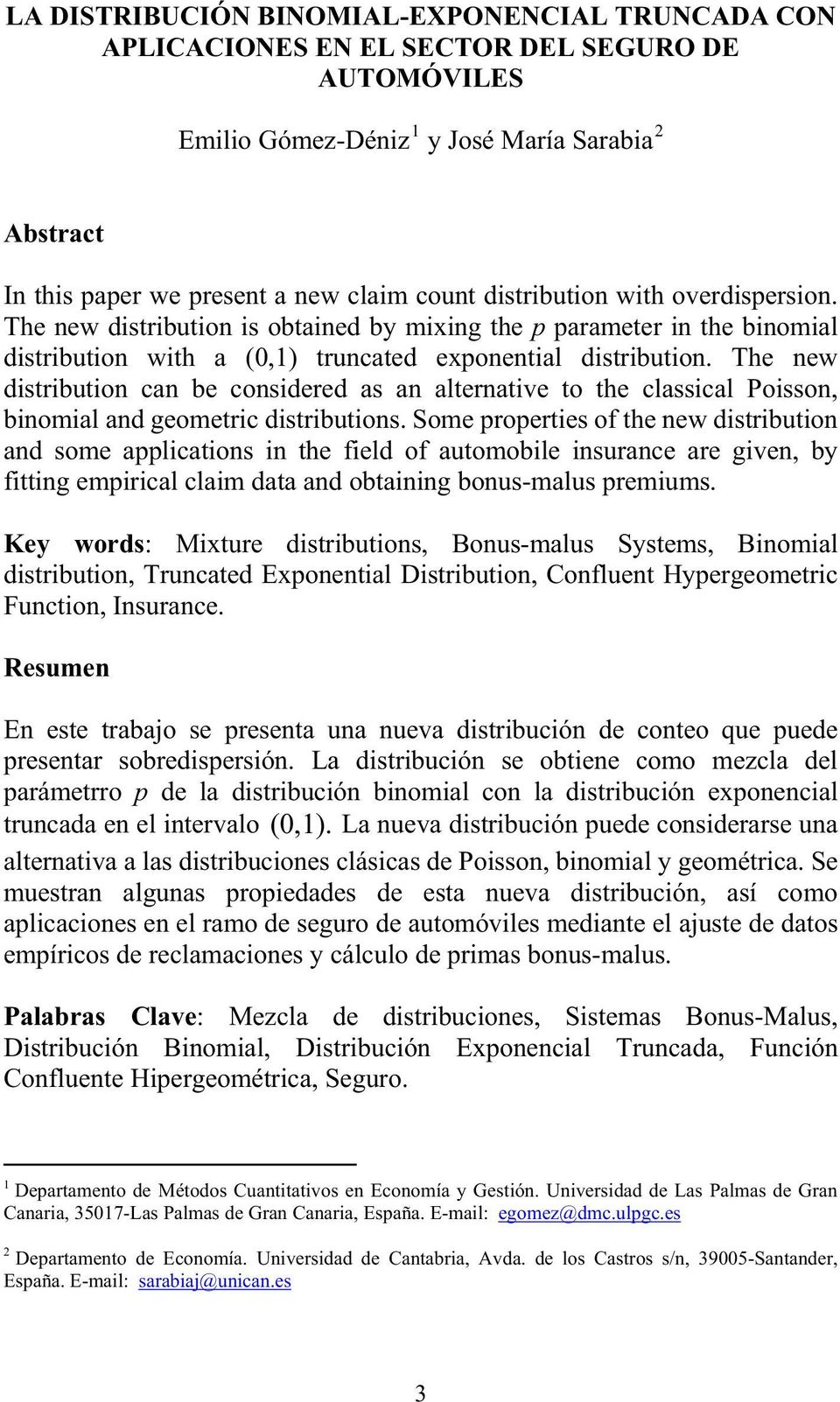 The new disribuion can be considered as an alernaive o he classical Poisson, binomial and geomeric disribuions.