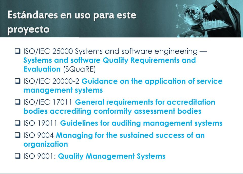 17011 General requirements for accreditation bodies accrediting conformity assessment bodies ISO 19011 Guidelines for