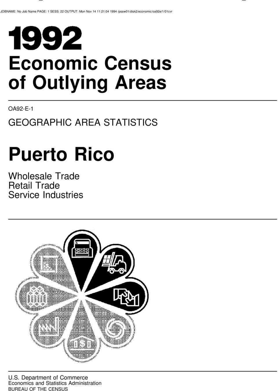 GEOGRAPHIC AREA STATISTICS Puerto Rico Wholesale Trade Retail Trade Service