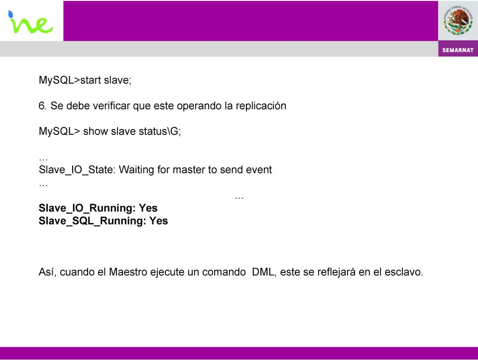 status\g; Slave_IO_State: Waiting for master to send event