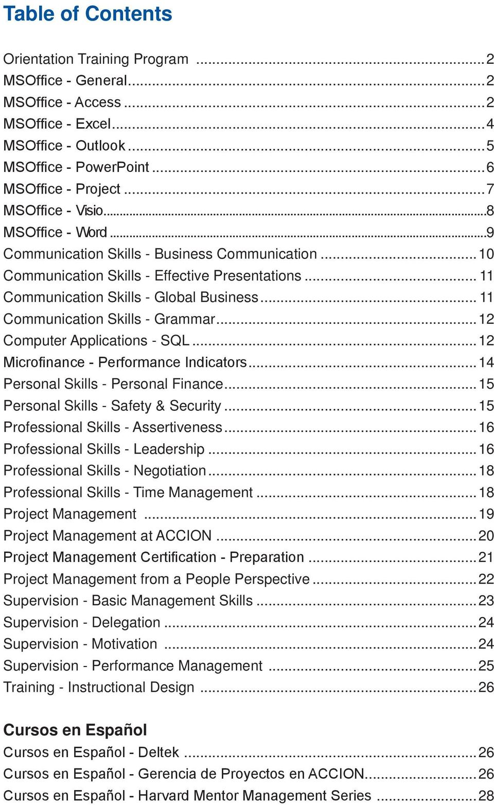 .. 11 Communication Skills - Grammar...12 Computer Applications - SQL...12 Microfinance - Performance Indicators...14 Personal Skills - Personal Finance...15 Personal Skills - Safety & Security.