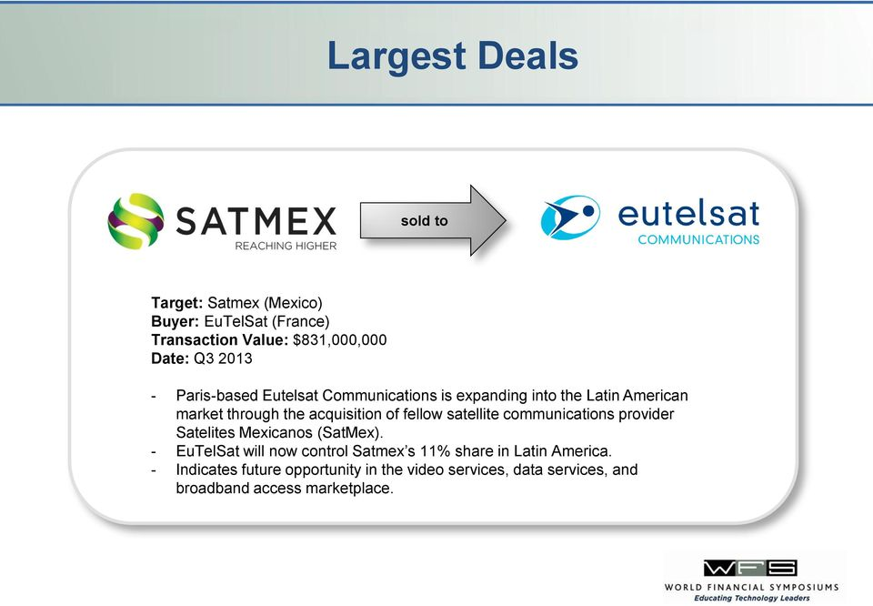 fellow satellite communications provider Satelites Mexicanos (SatMex).