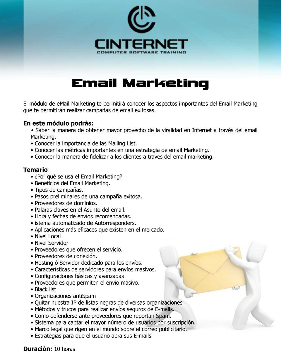 Conocer las métricas importantes en una estrategia de email Marketing. Conocer la manera de fidelizar a los clientes a través del email marketing. Temario Por qué se usa el Email Marketing?