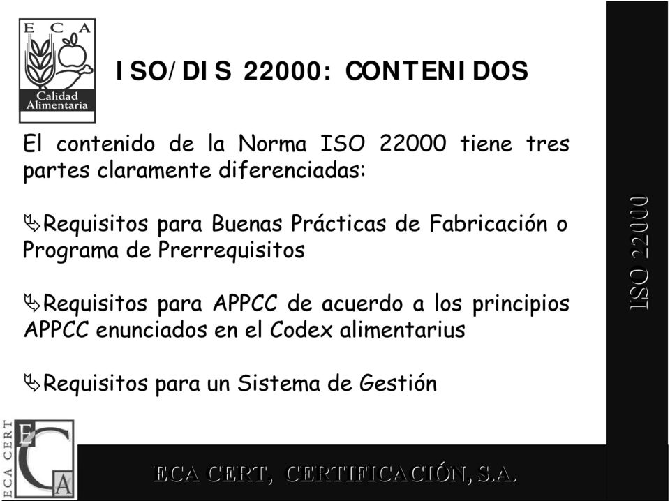 Programa de Prerrequisitos Requisitos para APPCC de acuerdo a los
