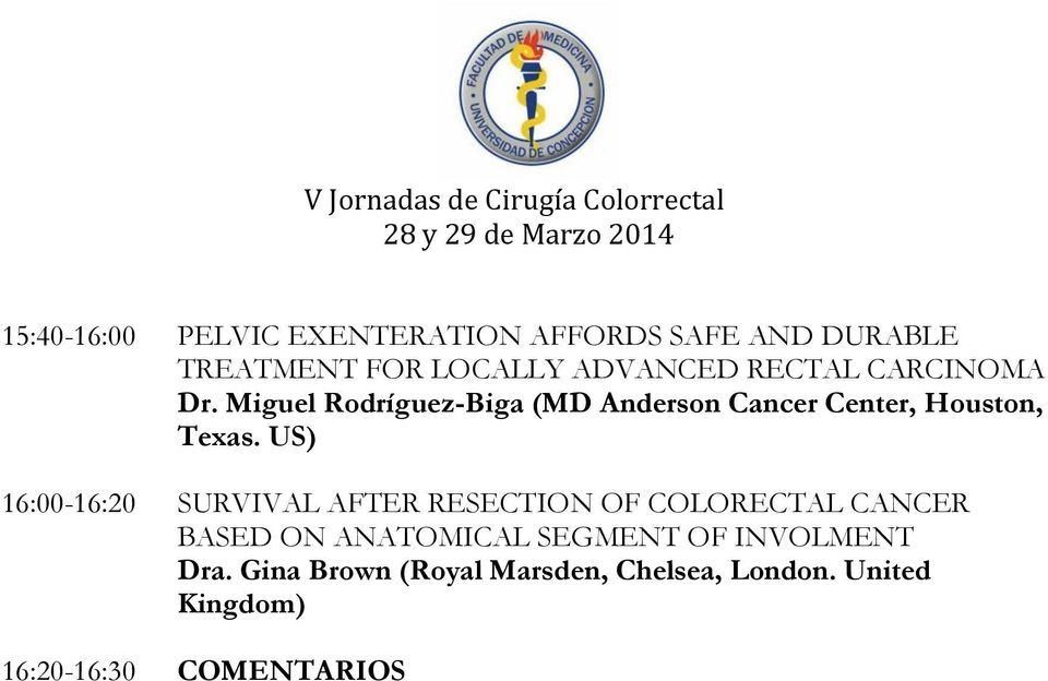 US) 16:00-16:20 SURVIVAL AFTER RESECTION OF COLORECTAL CANCER BASED ON