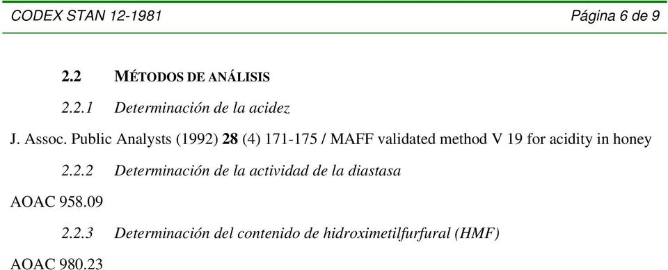 Public Analysts (1992) 28 (4) 171-175 / MAFF validated method V 19 for acidity in
