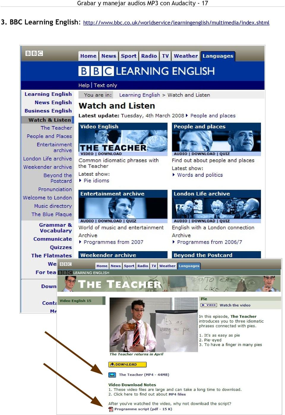 BBC Learning English: http://www.