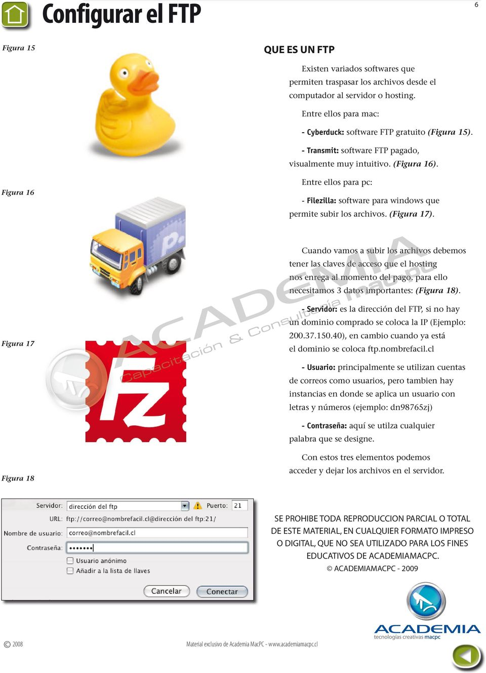 Figura 16 Entre ellos para pc: - Filezilla: software para windows que permite subir los archivos. (Figura 17).