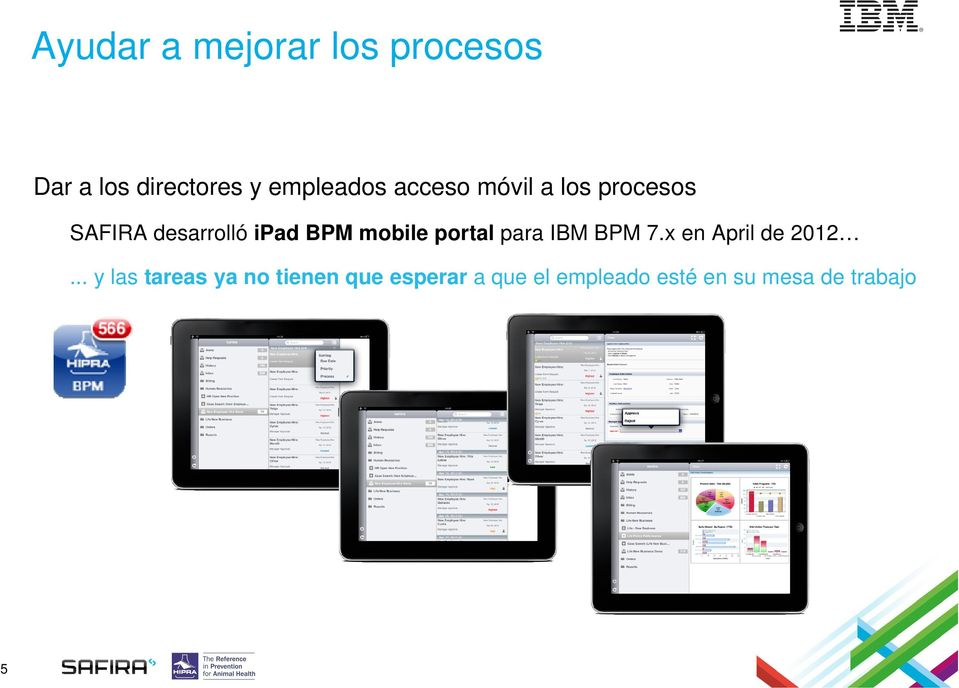 portal para IBM BPM 7.x en April de 2012.