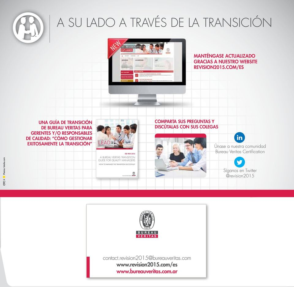 VERITAS TRANSITION GUIDE FOR QUALITY MANAGERS HOW TO MANAGE THE TRANSITION SUCCESFULLY COMPARTA SUS PREGUNTAS Y DISCÚTALAS CON SUS COLEGAS Únase a nuestra