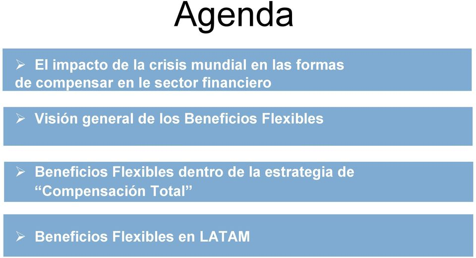 Beneficios Flexibles Beneficios Flexibles dentro de la