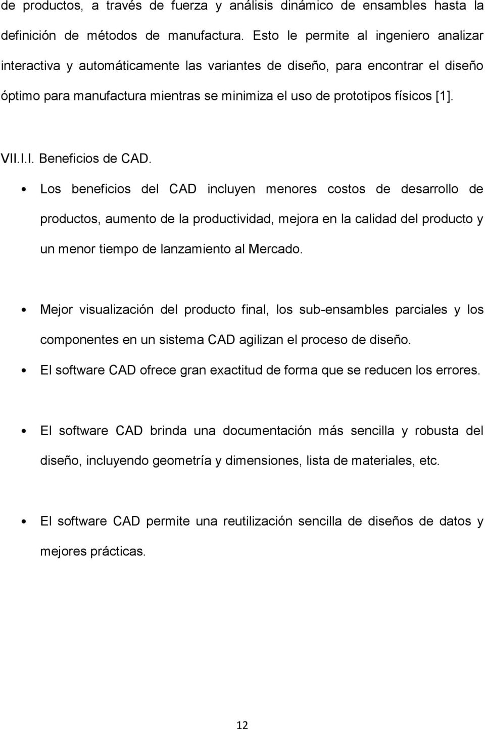 VII.I.I. Beneficios de CAD.