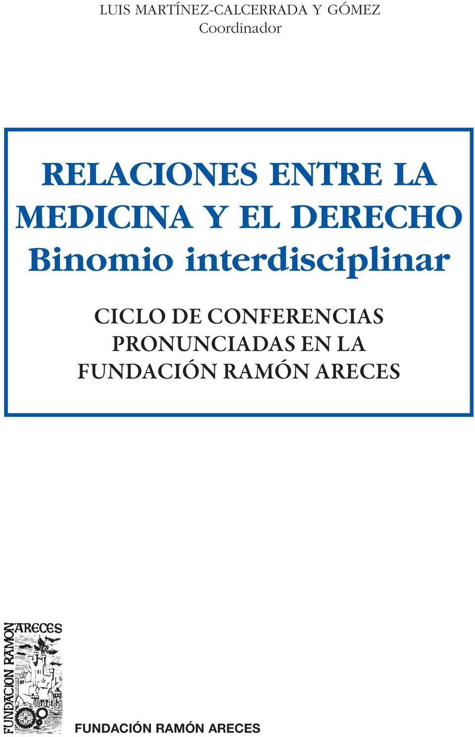 interdisciplinar CICLO DE CONFERENCIAS
