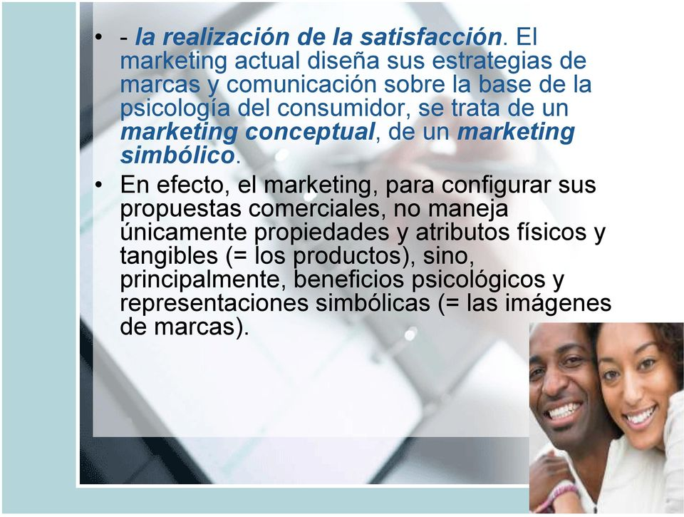 trata de un marketing conceptual, de un marketing simbólico.
