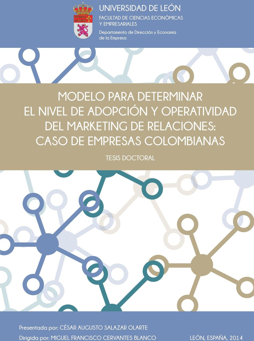 OPERATIVIDAD DEL MARKETING DE RELACIONES: CASO DE EMPRESAS COLOMBIANAS TESIS DOCTORAL