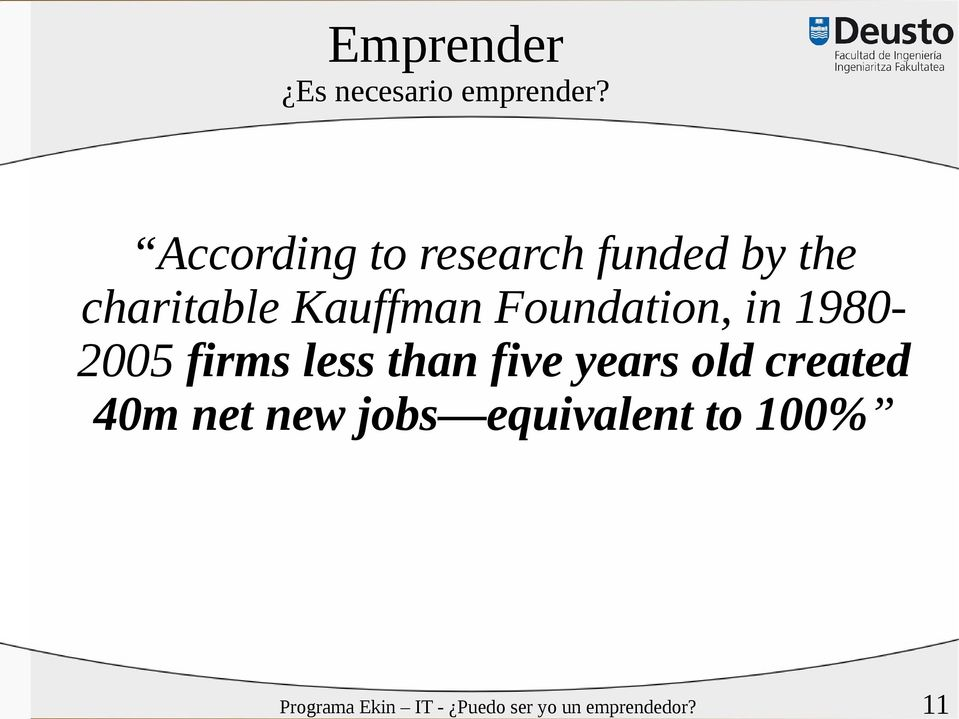 Foundation, in 19802005 firms less than five years old