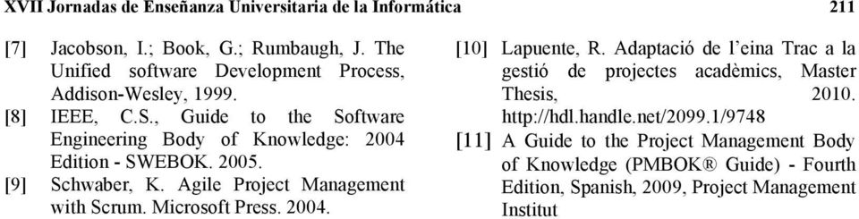 Thesis, 2010. [8] IEEE, C.S., Guide to the Software http://hdl.handle.net/2099.