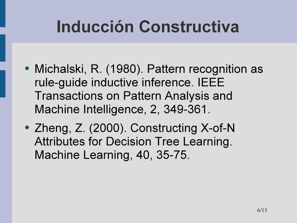 IEEE Transactions on Pattern Analysis and Machine Intelligence, 2,