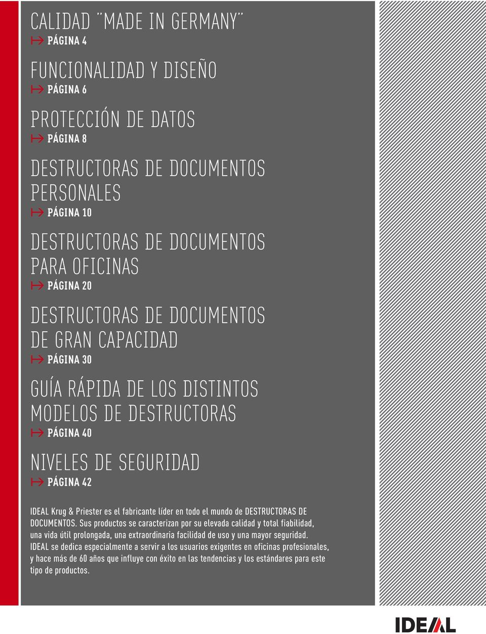 todo el mundo de DESTRUCTORAS DE DOCUMENTOS.