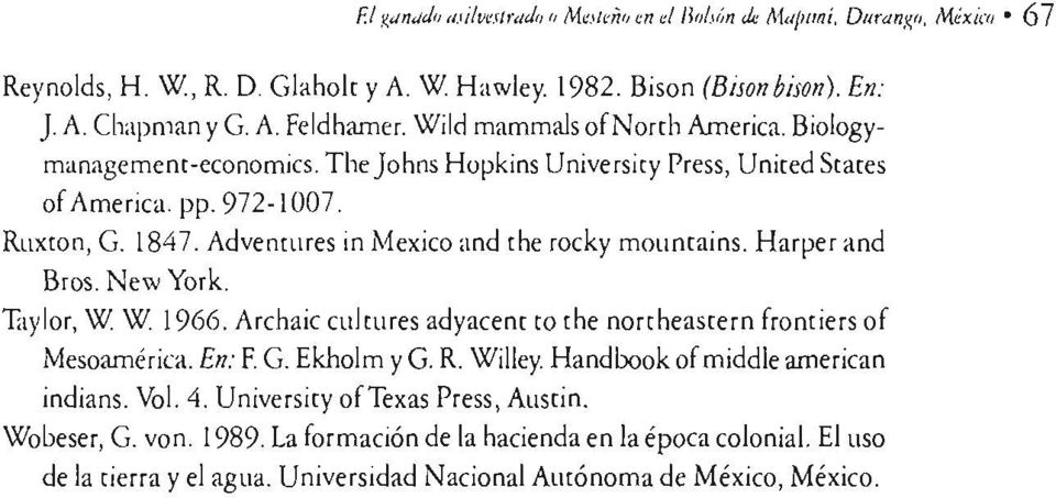 'Elylor, W W. 1966. Archaic cultures adyacem ra the norrheastern fromiers of Mesoamérica. En: F. G. Ekholm yg. R. Willey. Handbook of middle american indians. Vol. 4.