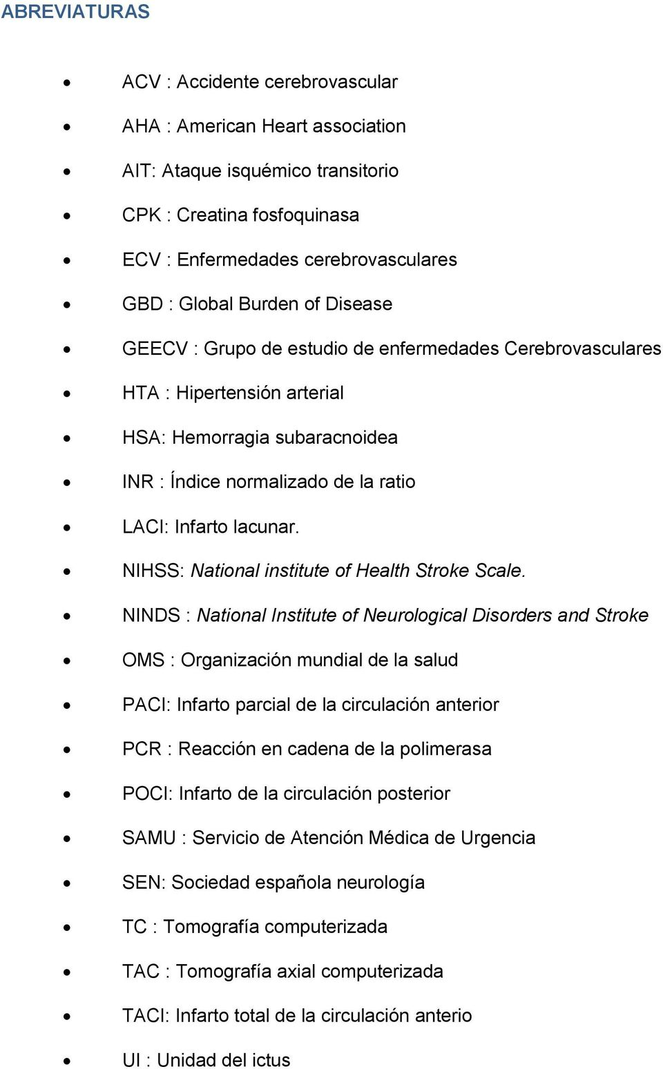 NIHSS: National institute of Health Stroke Scale.