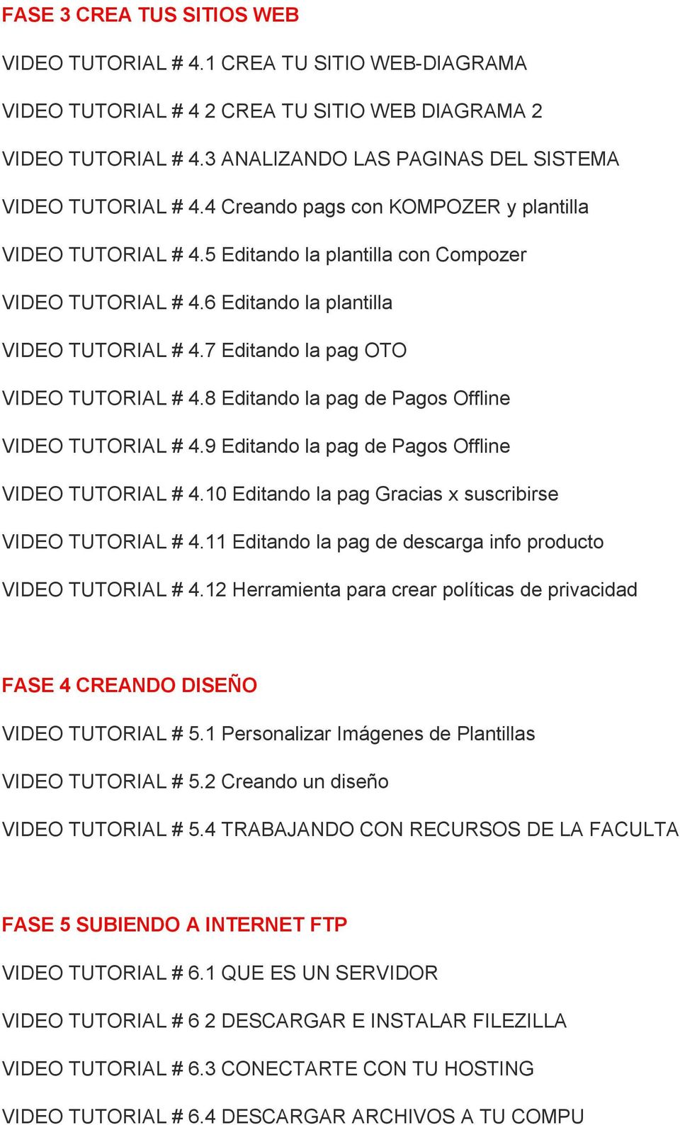8 Editando la pag de Pagos Offline VIDEO TUTORIAL # 4.9 Editando la pag de Pagos Offline VIDEO TUTORIAL # 4.10 Editando la pag Gracias x suscribirse VIDEO TUTORIAL # 4.