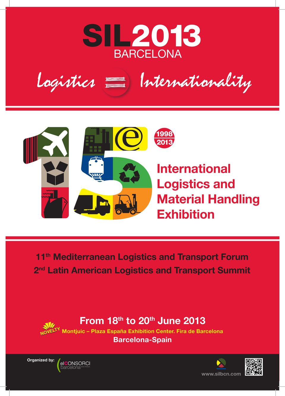 Logistics and Transport Summit NOVELTY novelty From 18 th to 20 th June 2013