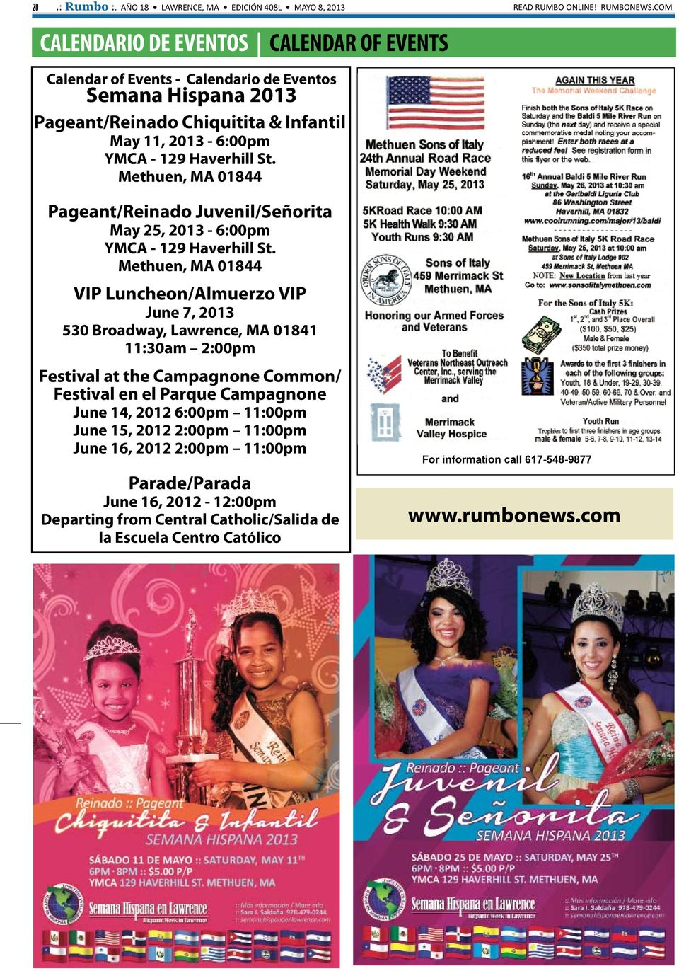 Methuen, MA 01844 Pageant/Reinado Juvenil/Señorita May 25, 2013-6:00pm YMCA - 129 Haverhill St.