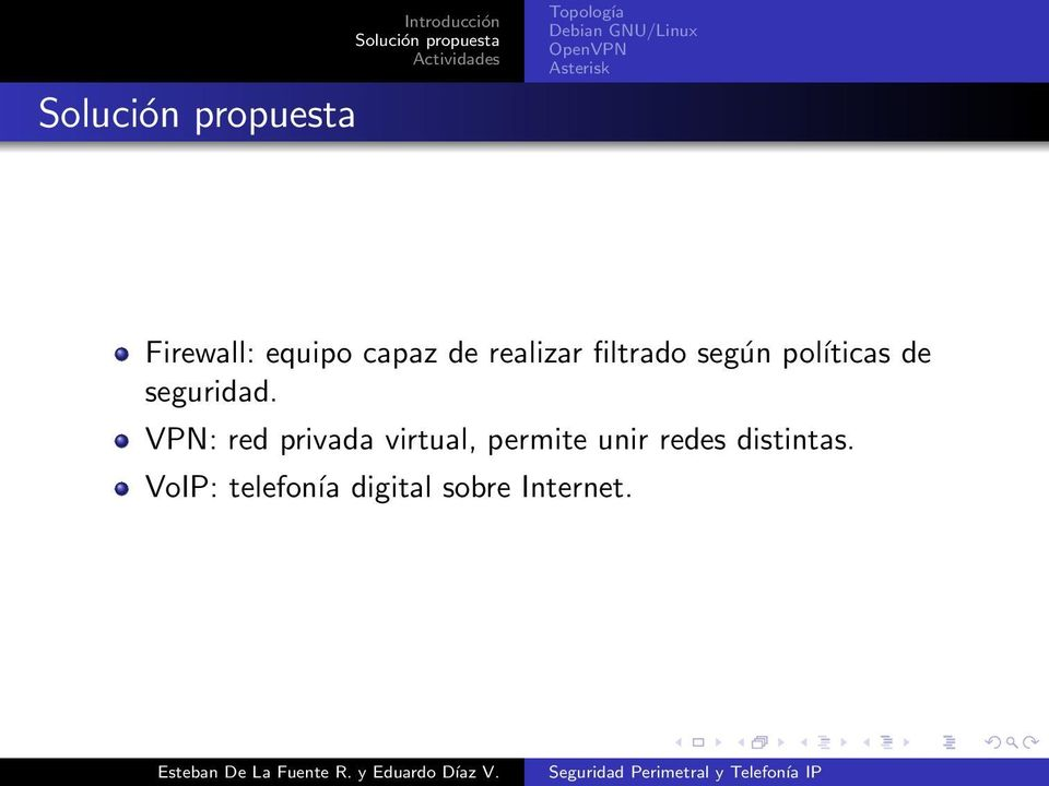 VPN: red privada virtual, permite unir