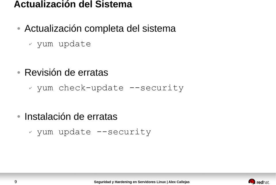 yum check-update --security Instalación