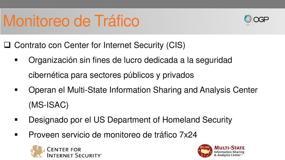 privados Operan el Multi-State Information Sharing and Analysis Center (MS-ISAC)