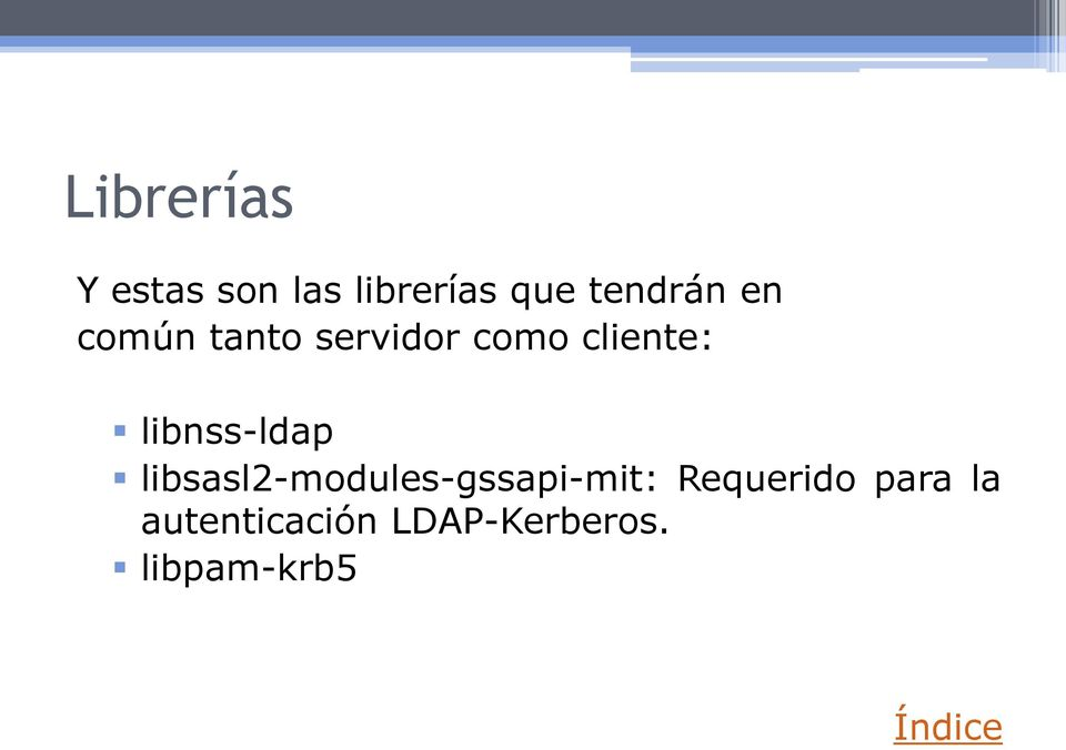 libnss-ldap libsasl2-modules-gssapi-mit: