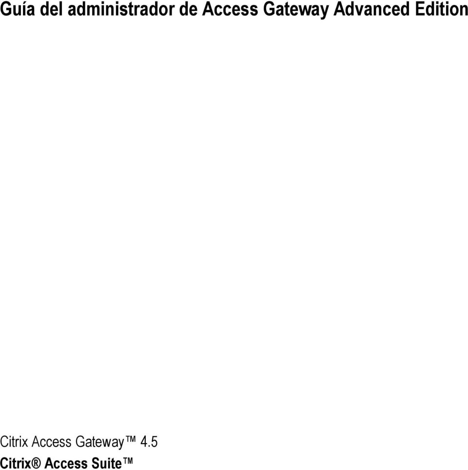 Edition Citrix Access