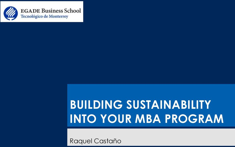 INTO YOUR MBA