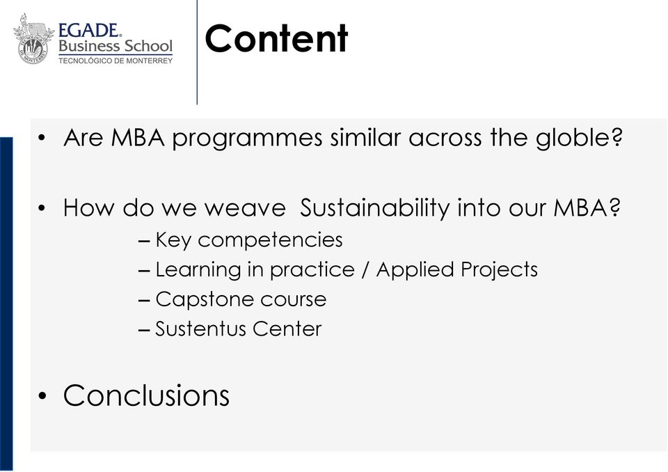 How do we weave Sustainability into our MBA?