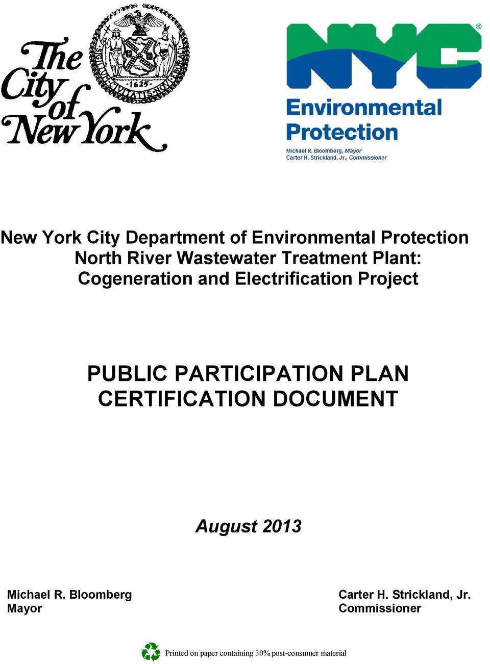 PLAN CERTIFICATION DOCUMENT August 2013 Michael R. Bloomberg Mayor Carter H.