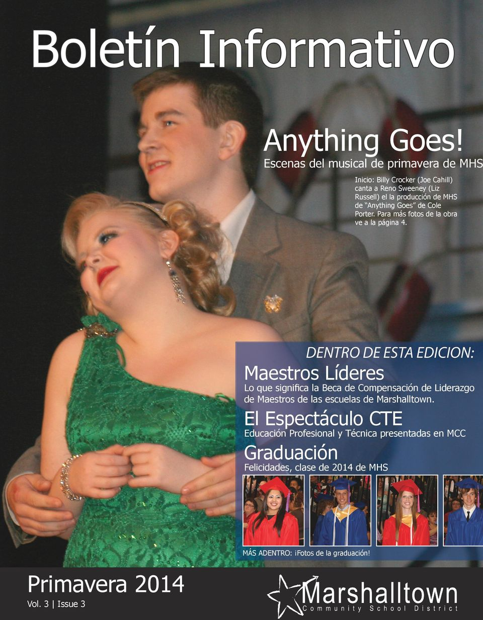 Anything Goes de Cole Porter. Para más fotos de la obra ve a la página 4.