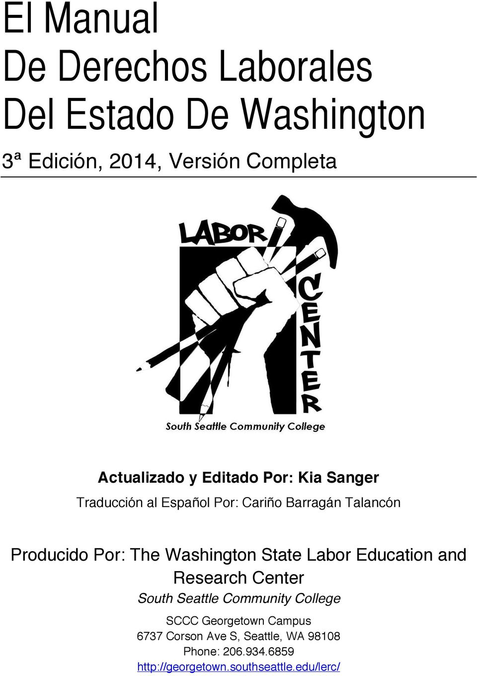 Por: The Washington State Labor Education and Research Center South Seattle Community College SCCC