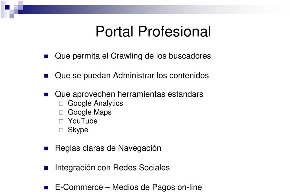 estandars Google Analytics Google Maps YouTube Skype Reglas claras