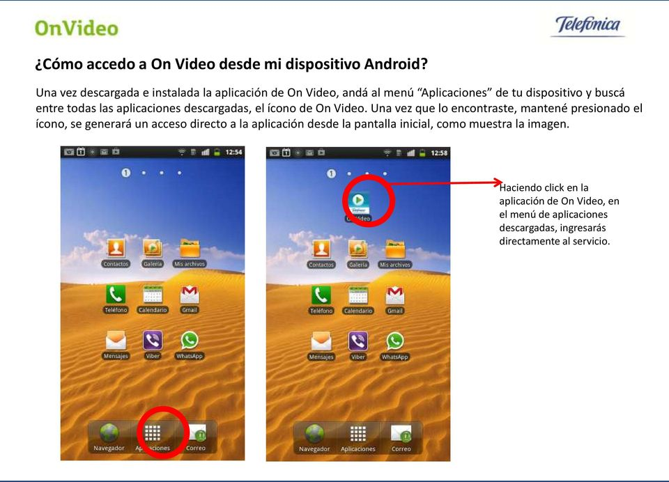 aplicaciones descargadas, el ícono de On Video.