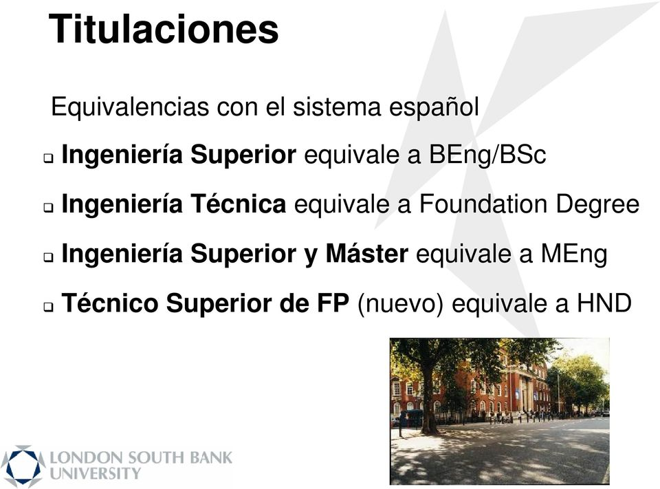 Técnica equivale a Foundation Degree Ingeniería Superior