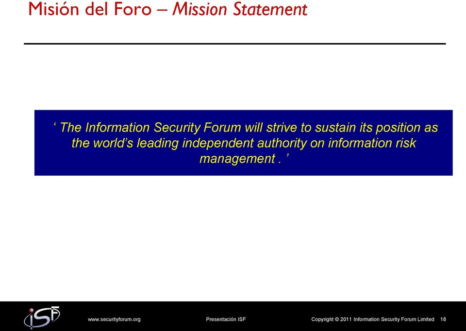independent authority on information risk management. www.